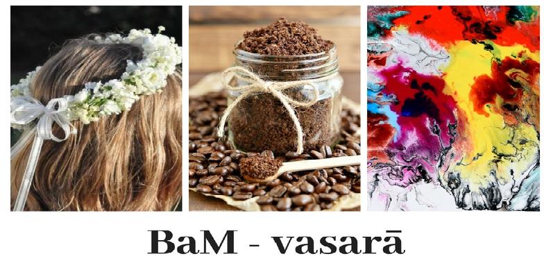"""Projekts """"BaM-Vasarā"""""""
