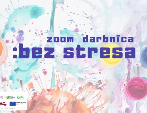 Zoom darbnīca: bez stresa